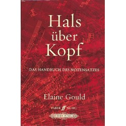 Gould, Elaine: Hals über Kopf : das Handbuch des Notensatzes