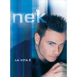 Nek : la vita e Songbook Melodieausgabe mit Akkorden