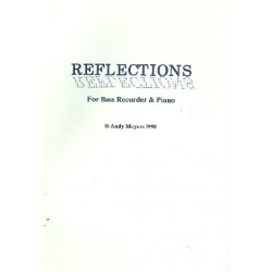 Meyers, Andy: Reflections : for bass recorder and piano (1998)