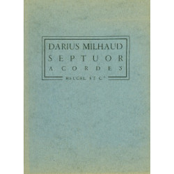 Milhaud, Darius: Septuor a cordes : pour 2 violons 2 altos, 2 violoncelles et une contrebasse a 5 cordes partition de poche