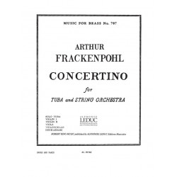 Frackenpohl, Arthur: Concertino : for tuba and string orchestra score and parts (tuba and strings 1-1-1-1-1)