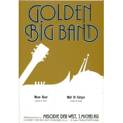 Mancini, Henry: Moon river and Mull of Kintyre: für Big Band Direktion und Stimmen