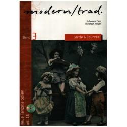 Modern/Trad Band 3 - Cercle und Bourrée (+CD) : für Melodie-Instrumente (mit Akkorden) Spielpartitur