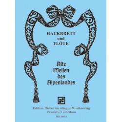 Alte Weisen des Alpenlandes für Hackbrett und Flöte Langer, Jochen, Hrsg.