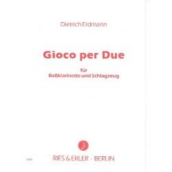Erdmann, Dietrich: Gioco per Due : für Baßklarinette und Schlagzeug