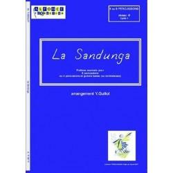Guillot, Pierre: La sandunga : folklore mexicain pour 6 percussions ou 5 percussions et guitare basse