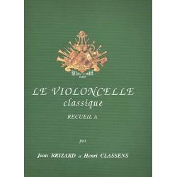 Le violoncelle classique vol.A : pieces pour violoncelle et piano