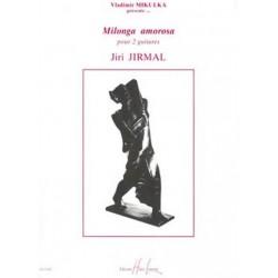 Jirmal, Jiri: Milonga amorosa : pour 2 guitares