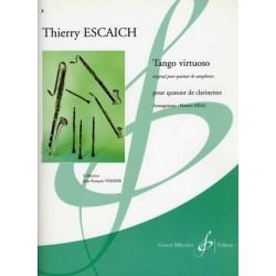 Escaich, Thierry: Tango virtuoso : pour quatuor de clarinettes, partition+parties