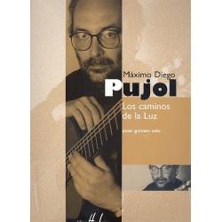 Pujol, Máximo Diego: Los caminos de la luz : pour guitare solo