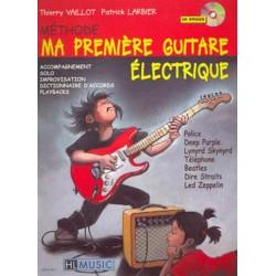 Vaillot, Thierry: Ma premiere guitare electrique (+CD) : methode pour apprendre la guitare electrique