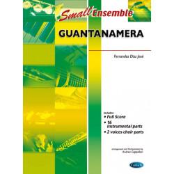 Diaz, José Fernández: Guantanamera : for small ensemble with chorus, score+parts