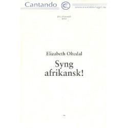 Oltedal, Elisabeth: Syng afrikansk : 7 Lieder für gleiche Stimmen, Partitur