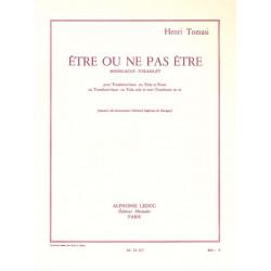 Tomasi, Henri: Etre ou ne pas etre : monologue d'Hamlet pour trombone-basse (tuba) et piano