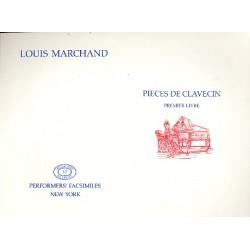 Marchand, Louis: Pieces de clavecin vol.1 : Faksimile