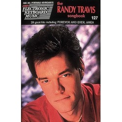 The Randy Travis songbook no.127 : for all portable keyboards 20 great hits