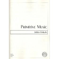 Linkola, Jukka: Primitive Music : for female chorus a cappella, score (fin, 1998)