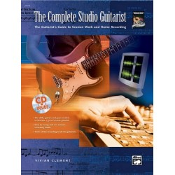 Clement, Vivian: The complete studio guitarist (+CD) : the guitarist's guide to session work and home recording