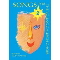 Songs for the young church choir vol.2 Mayhew, K., ed