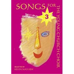Songs for the young church choir vol.3 Mayhew, K., ed