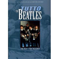 Tutto The Beatles : Alle Texte und Akkorde für Gitarre
