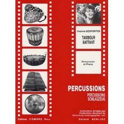 Desportes, Yvonne Berthe Melitta: Tambour battant : pour percussion et piano Berlioz, Gérard, ed