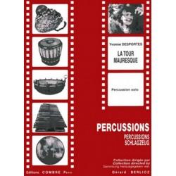 Desportes, Yvonne Berthe Melitta: La tour mauresque : pour percussion solo Berlioz, Gérard, ed