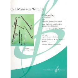 Weber, Carl Maria von: Concertino mib majeur op.26 : pour clarinette sib solo et quatuor de clarinettes, partition+parties