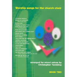 Worship songs for the church choir vol.2 for mixed voices and organ, score