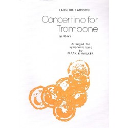 Larsson, Lars-Erik: Concertino op.45,7 : for trombone and wind orchestra set of parts