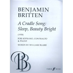 Britten, Benjamin: A cradle song : sleep beauty sleep for soprano, contralto and piano (1938)