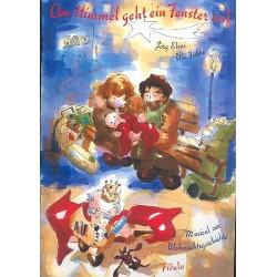 Führe, Ulrich (Uli): Am Himmel geht ein Fenster auf (+CD) : Musical für Kinderchor, Solisten und Klavier