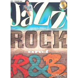 Hosay, James L.: Jazz, Rock and R & B (+CD) : f├╝r Alt- oder Tenorsaxophon