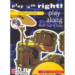 Veldkamp, Eric: Play 'em right Rock, Jazz and Latin (+CD) : für Schlagzeug