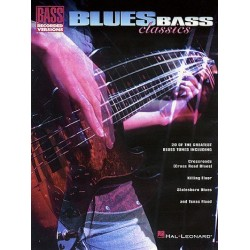 Blues bass classics : for bass (recorded versions) with tablature, notes and chords