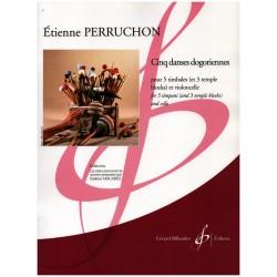 Perruchon, Étienne: 5 danses dogoriennes : pour 5 timbales (et 3 temple blocks) et violoncelle, 2partitions