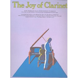 The Joy of Clarinet : easy familiar solos from baroque to boogie