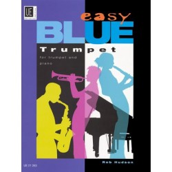 Hudson, Rob: Easy blue trumpet : for trumpet and piano