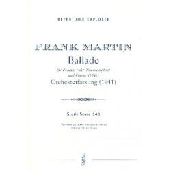 Martin, Frank: Ballade für Posaune (Tenorsaxophon) und Klavier für Orchester Studienpartitur