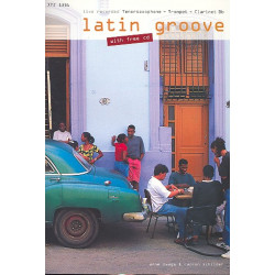Zwaga, Anne: Latin Groove (+CD): für Trompete (Klarinette in B)