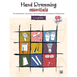 Grosso, C.A.: Hand drumming essentials (+CD) : the instruments, techniques and compositions for ensemble performance