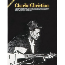 Christian, Charlie: CHARLIE CHRISTIAN : FOR GUITAR JAZZ MASTERS