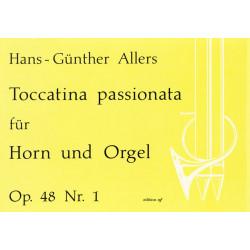 Allers, Hans G├╝nter: Toccatina passionata op.48,1 : f├╝r Horn und Orgel