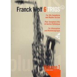 Wolf, Franck: 6 trios vol.1 : for 3 alto saxophones and rhythm section score and parts