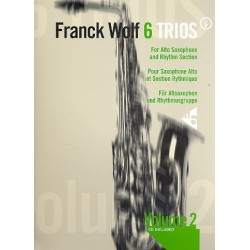 Wolf, Franck: 6 trios vol.2 : for 3 alto saxophones and rhythm section score and parts