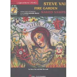 Vai, Steve: Steve Vai : Fire garden - Naked vamps (+CD) : guitar styles and techniques guitar signature licks