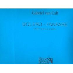 Calt van, Gabriel: Bolero-Fanfare : für Klavier zu 8 Händen Partitur und Stimmen