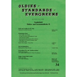 Oldies Standards Evergreens Band 34 - Hafen- und Seemannslieder Band 2 : für Klavier/Gesang/Gitarre