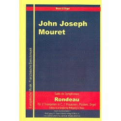 Mouret, Jean-Joseph: Rondeau : für 8 Trompeten, Pauken und Orgel Partitur und Stimmen