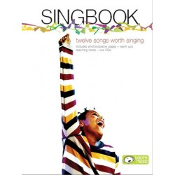 Singbook - 12 songs worth singing (+2 CDs) : teacher's book with photocopial pages, warm ups, teaching notes